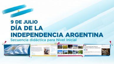 Propuesta didáctica del 9 de Julio, Día de la Independencia Argentina