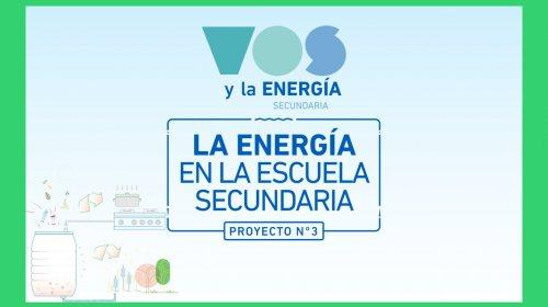 Vos y la Energía – Proyecto 3 (biología)